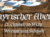 2. Bayrischer Abend am 21.10. im Vereinsraum Steinach